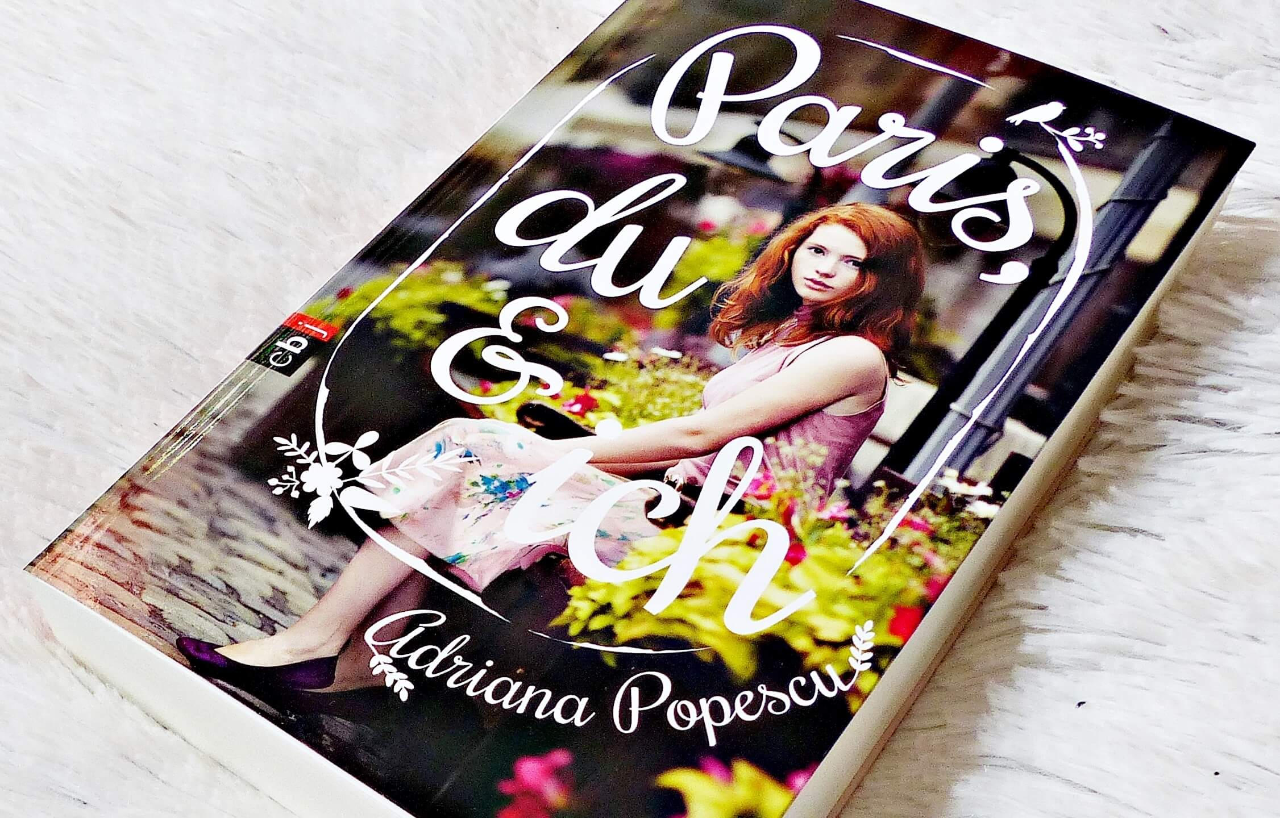 Rezension | Adriana Popescu – Paris, du und ich