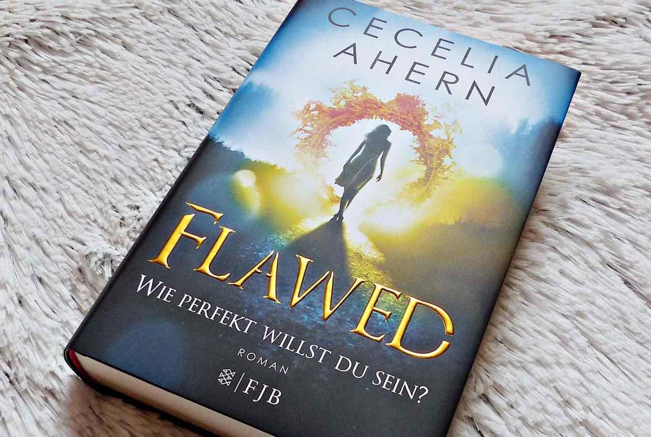 Rezension | Cecelia Ahern – Flawed. Wie perfekt willst du sein? | Band 1