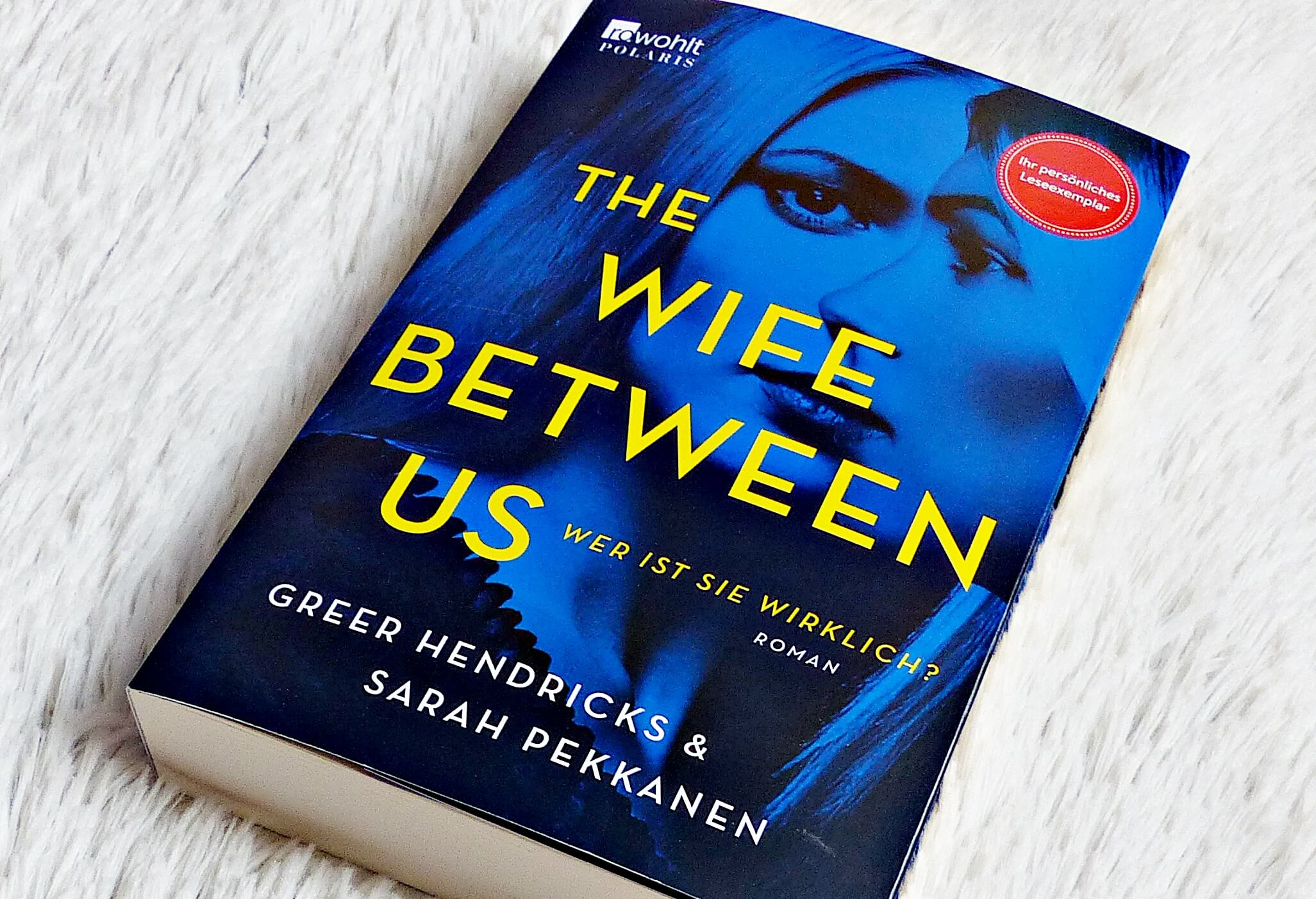 Rezension | Greer Hendricks & Sarah Pekkanen -The Wife between us