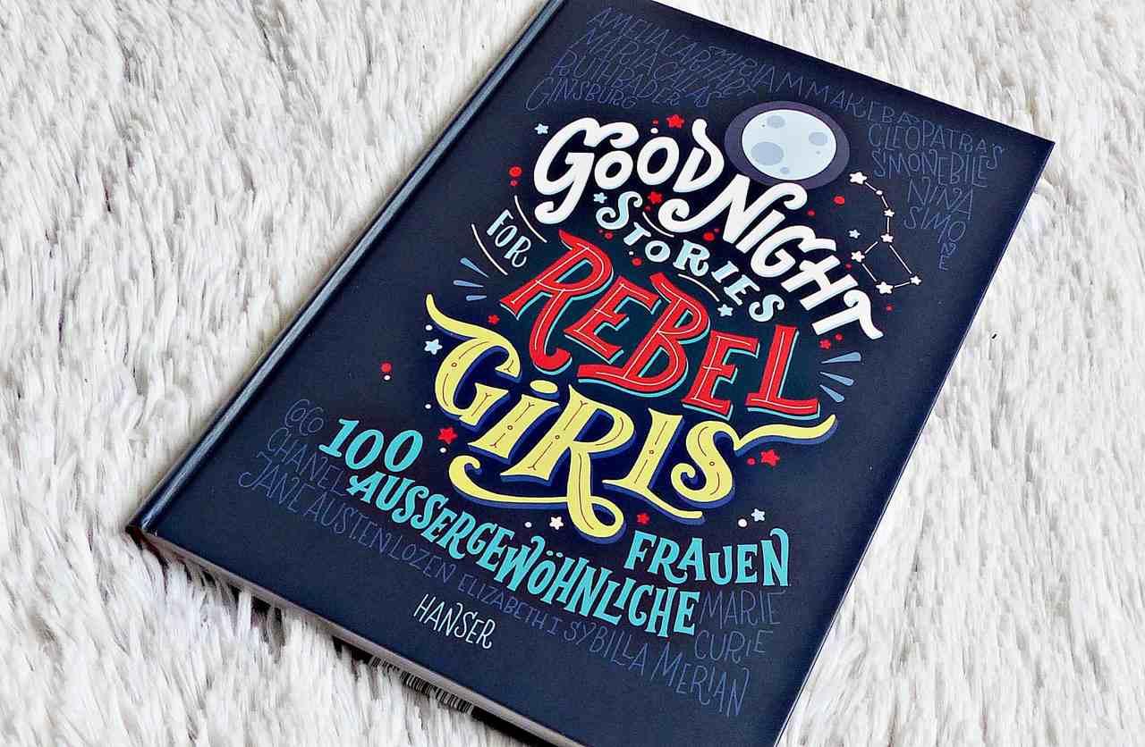Rezension | Elena Favilli & Francesca Cavallo – Good Night Stories for Rebel Girls
