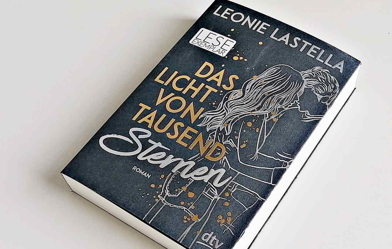 Rezension | Leonie Lastella – Das Licht von tausend Sternen